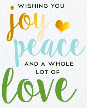 Joy, Peace and a whole lot of Love
