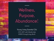 Wellness, Purpose, Abundance!