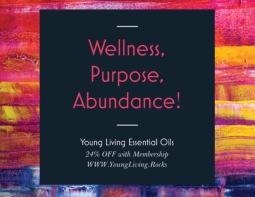 Wellness, Purpose, Abundance!